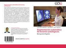 Couverture de Segmentación automática de lesiones patológicas.