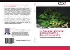 Portada del libro de La Educación Ambiental, mecanismo para el desarrollo sostenible