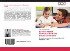 Bookcover of El valor moral colectivismo en la Educación Física