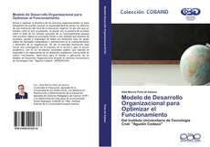 Bookcover of Modelo de Desarrollo Organizacional para Optimizar el Funcionamiento
