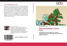 Portada del libro de Decolonialidad y buen vivir