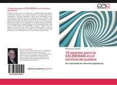 10 aportes para la  CELERIDAD en el  servicio de justicia kitap kapağı