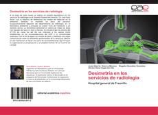 Bookcover of Dosimetría en los servicios de radiología