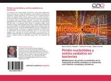 Couverture de Piridín nucleótidos y estrés oxidativo en bacterias
