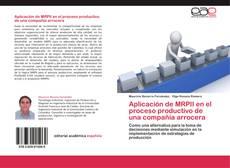 Aplicación de MRPII en el proceso productivo de una compañía arrocera的封面