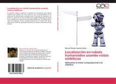 Bookcover of Localización en robots humanoides usando vistas sintéticas