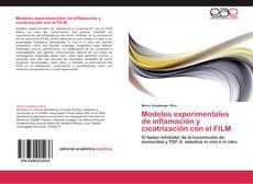 Modelos experimentales de inflamación y cicatrización con el FILM kitap kapağı