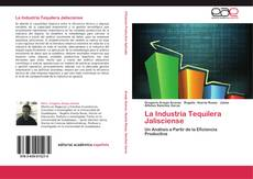 Bookcover of La Industria Tequilera Jalisciense