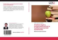 Bookcover of Análisis legal y jurisprudencial de la nulidad parcial del testamento