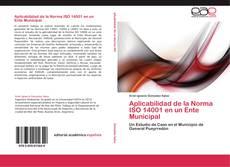 Обложка Aplicabilidad de la Norma ISO 14001 en un Ente Municipal