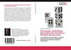 Capa do livro de Psicología: Esterilidad, Reproducción Asistida y Pérdida Gestacional