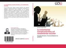 Capa do livro de La enseñanza constructivista y el rendimiento escolar