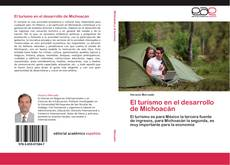 Bookcover of El turismo en el desarrollo de Michoacán