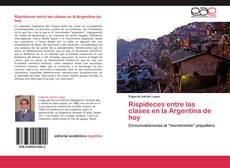 Portada del libro de Rispideces entre las clases en la Argentina de hoy