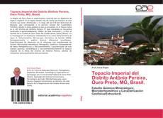 Capa do livro de Topacio Imperial del Distrito Antônio Pereira, Ouro Preto, MG, Brasil.