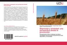 Couverture de Depresión y ansiedad: una perspectiva desde la prevención