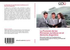 Portada del libro de La Punición de las Personas Jurídicas en el Derecho Argentino