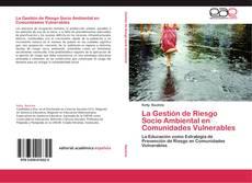 Portada del libro de La Gestión de Riesgo Socio Ambiental en Comunidades Vulnerables