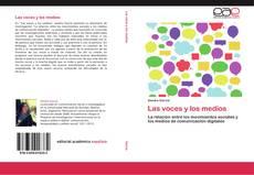 Bookcover of Las voces y los medios