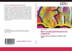 Bookcover of Reir es perjudicial para los negocios