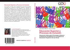 Bookcover of Educación Superior y Procesos de Inclusión