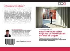 Bookcover of Requerimientos Sector Logístico  Vs Profesionales del área en Bogotá