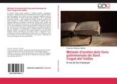 Bookcover of Mètode d'anàlisi dels fons patrimonials de Sant Cugat del Vallès