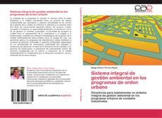 Sistema integral de gestión ambiental en los programas de orden urbano的封面