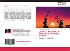 Bookcover of ¿Son las regalías un limitante al esfuerzo fiscal?