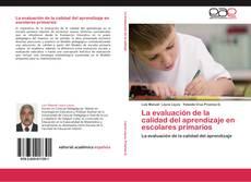 Portada del libro de La evaluación de la calidad del aprendizaje en escolares primarios