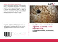 Bookcover of Algunos aspectos sobre las Zoonosis