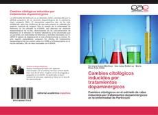 Borítókép a  Cambios citológicos inducidos por tratamientos dopaminérgicos - hoz