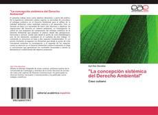 """Couverture de """"La concepción sistémica del Derecho Ambiental"""""""