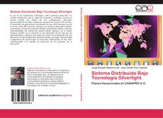 Sistema Distribuido Bajo Tecnología Silverlight的封面