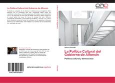 Borítókép a  La Política Cultural del Gobierno de Alfonsín - hoz