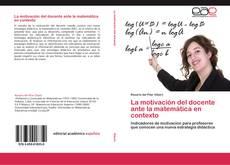 Buchcover von La motivación del docente ante la matemática en contexto