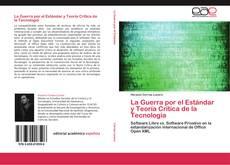 La Guerra por el Estándar y Teoría Crítica de la Tecnología kitap kapağı