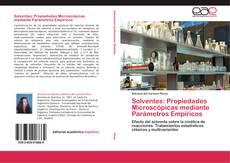 Solventes: Propiedades Microscópicas mediante Parámetros Empíricos kitap kapağı