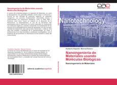 Обложка Nanoingeniería de Materiales usando Moléculas Biológicas