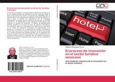 Bookcover of El proceso de innovación en el sector turístico mexicano