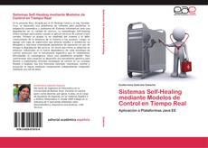 Buchcover von Sistemas Self-Healing mediante Modelos de Control en Tiempo Real