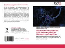 Portada del libro de Neurotoxico capsaicina sobre las respuestas térmicas nociceptivas