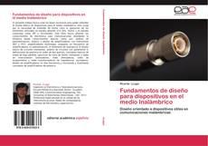 Buchcover von Fundamentos de diseño para dispositivos en el medio Inalámbrico