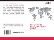Обложка La negociación MERCOSUR - África Austral