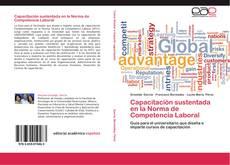 Bookcover of Capacitación sustentada en la  Norma de Competencia Laboral