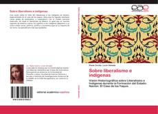 Borítókép a  Sobre liberalismo e indígenas - hoz