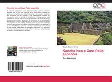 Capa do livro de Kancha Inca o Casa Patio española