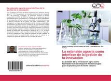 Buchcover von La extensión agraria como interfase de la gestión de la innovación