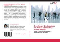 Conductas Disejecutivas en Primer Episodio de Esquizofrenia kitap kapağı