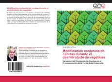 Capa do livro de Modificación contenido de cenizas durante el deshidratado de vegetales